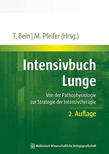 9783941468191: Intensivbuch Lunge: Von der Pathophysiologie zur Strategie der Intensivtherapie