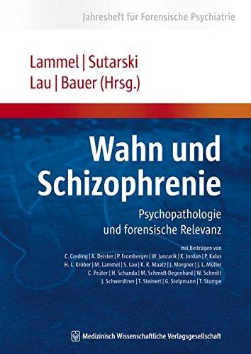 Wahn und Schizophrenie: Matthias Lammel