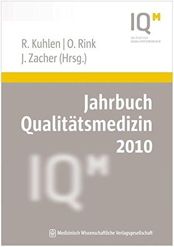 Jahrbuch Qualitätsmedizin 2010 - Kuhlen, Ralf, Oda Rink und Josef Zacher