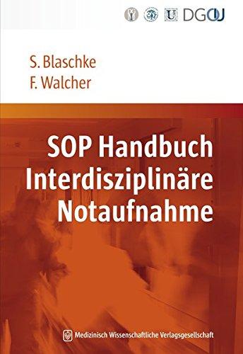 9783941468313: SOP Handbuch Interdisziplinäre Notaufnahme: Strukturierte und gesicherte Handlungsempfehlungen für die ZNA