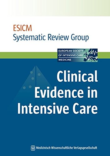 9783941468610: Clinical Evidence in Intensive Care