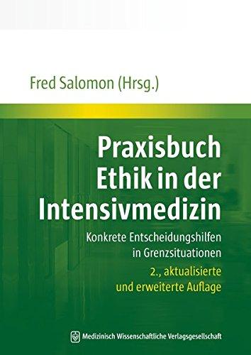 Praxisbuch Ethik in der Intensivmedizin: Fred Salomon
