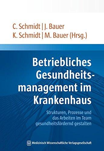 Betriebliches Gesundheitsmanagement im Krankenhaus: Christian Schmidt