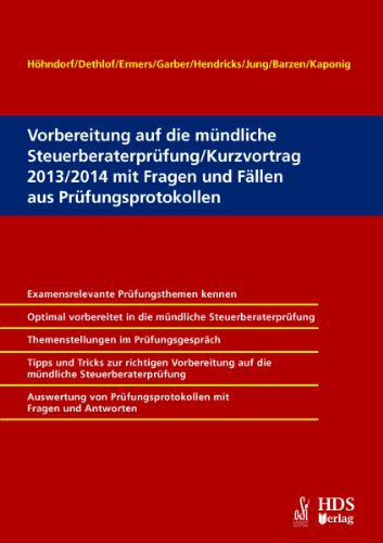 Vorbereitung auf die mündliche Steuerberaterprüfung / Kurzvortrag 2013/2014 mit...