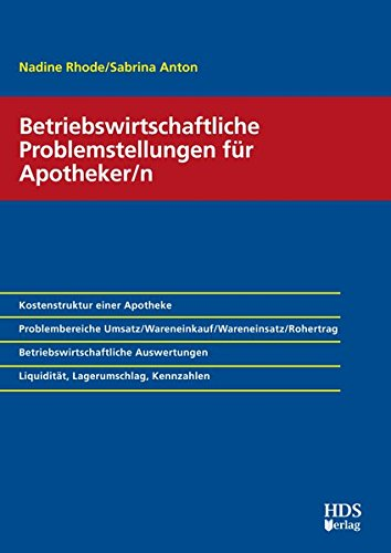 Betriebswirtschaftliche Problemstellungen für Apotheker/n: Nadine Rhode
