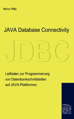 Java Database Connectivity: Heinz Hille