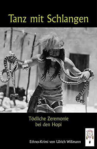 9783941485471: Tanz mit Schlangen: T�dliche Zeremonie bei den Hopi