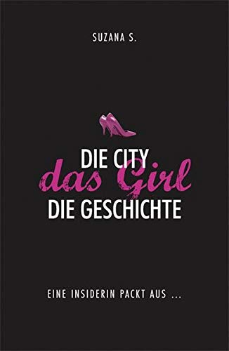 9783941493186: Die City das Girl Die Geschichte