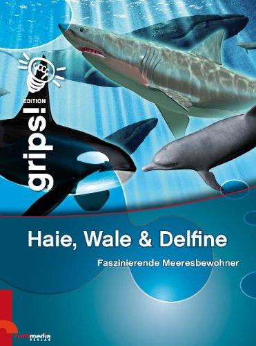 9783941497726: Haie, Wale & Delfine: Faszinierende Meeresbewohner