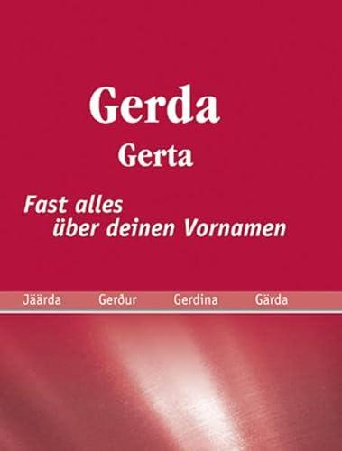 9783941499089: Gerda: Fast alles über deinen Vornamen