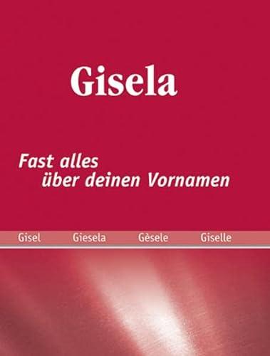 9783941499096: Gisela: Fast alles über deinen Vornamen
