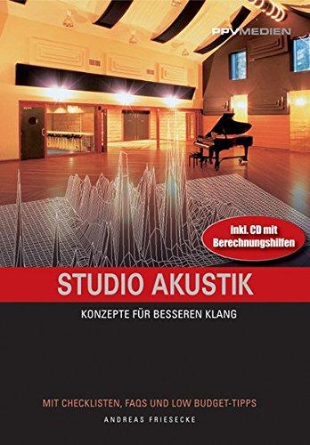 Studio Akustik: Konzepte für besseren Klang: Friesecke, Andreas