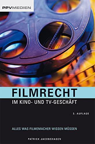 9783941531505: Filmrecht im Kino- und TV-Geschäft