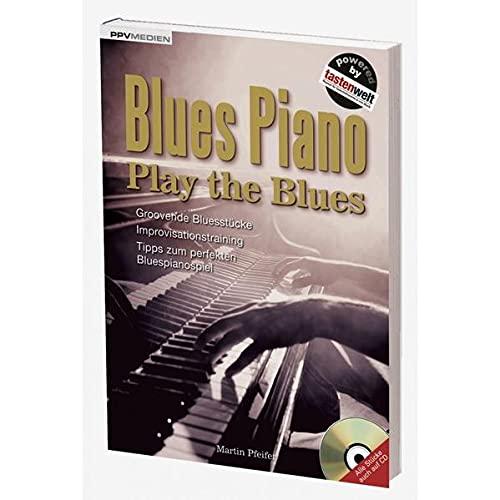 9783941531796: Blues Piano. Play the Blues
