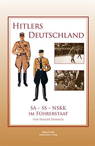 Hitlers Deutschland: SA - SS - NSKK: Holger Tümmler