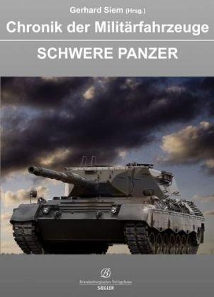 9783941557093: Chronik der Militärfahrzeuge: Schwere Panzer