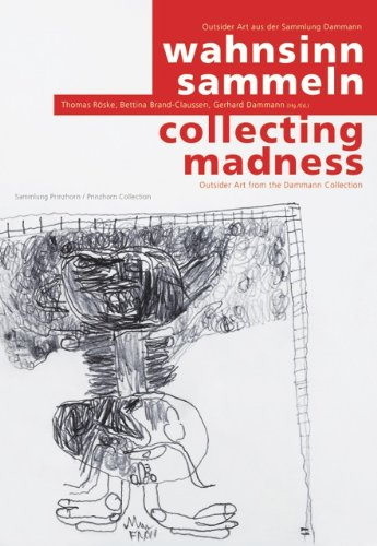 9783941559370: wahnsinn sammeln. Outsider Art aus der Sammlung Dammann, Band I / collecting madness. Outsider Art from the Dammann Collection, Volume I