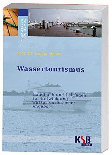 9783941564251: Wassertourismus: Handbuch und Leitfaden wassertouristischer Angebote