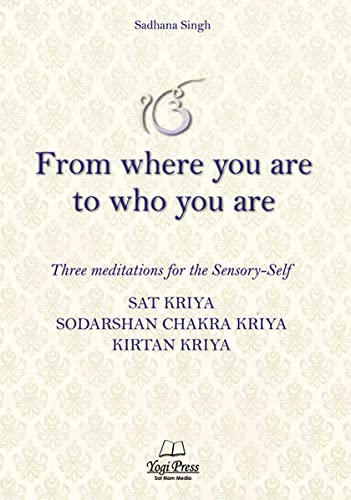 9783941566538: From Where you are to Who you are: Three meditations for the Sensory-Self