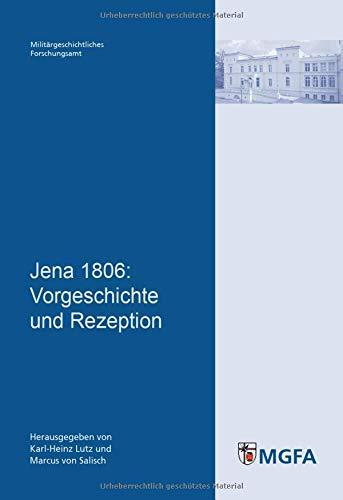 9783941571013: Jena 1806: Vorgeschichte und Rezeption