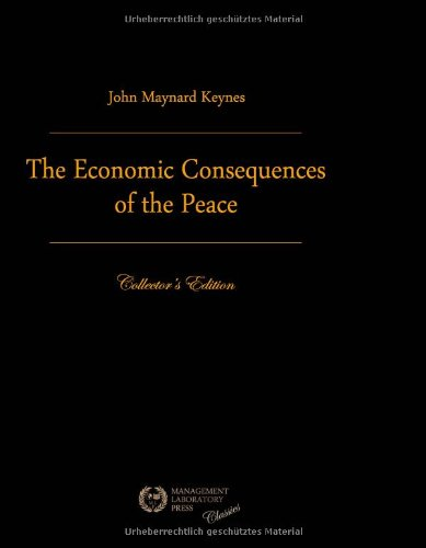 9783941579279: The Economic Consequences Of The Peace: Premium Edition