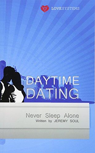 9783941579712: Daytime Dating: Never Sleep Alone