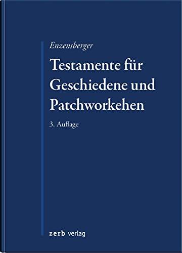 Testamente für Geschiedene und Patchworkehen: Florian Enzensberger