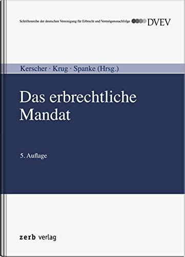 Das erbrechtliche Mandat: Karl-Ludwig Kerscher