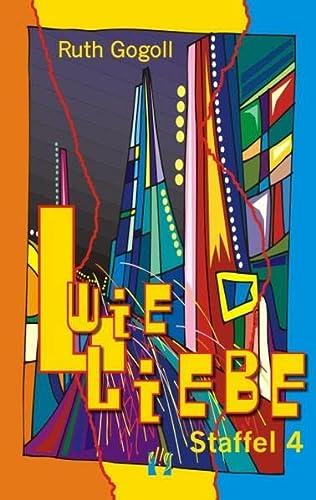 9783941598065: L wie Liebe (Staffel 4): Liebesroman