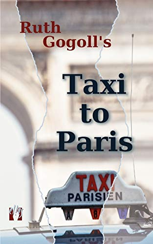 9783941598089: Ruth Gogoll's Taxi to Paris