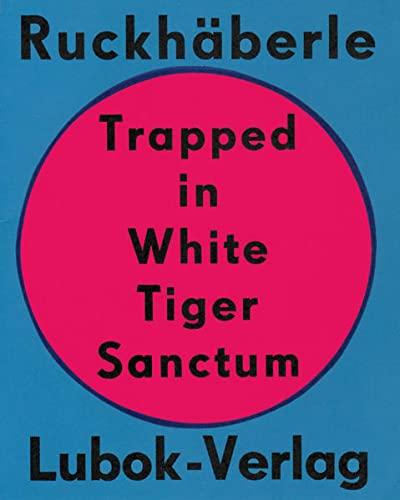 9783941601178: Trapped in White Tiger Sanctum