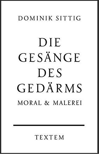 9783941613751: Die Gesänge des Gedärms: Moral & Malerei