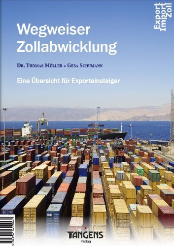 9783941619067: Wegweiser Zollabwicklung - Eine Übersicht für Exporteinsteiger