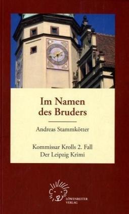 9783941631021: Im Namen des Bruders: Kommissar Krolls 2. Fall