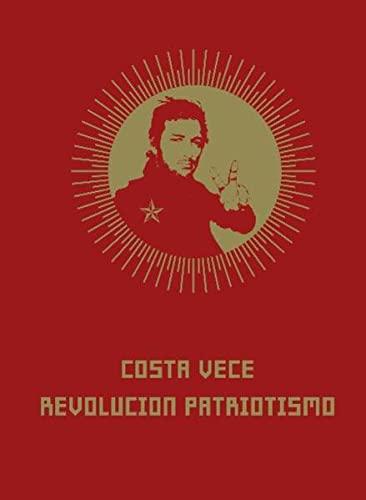 Costa Vece - Revolutcon-Patriotismo