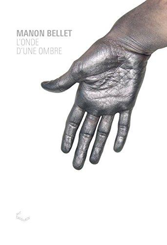 9783941644625: Manon Bellet - L'onde D'une Ombre