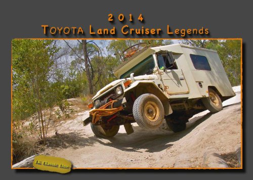 9783941653726: Toyota Land Cruiser Legends - Toyota Land Cruiser Legenden Wandkalender 2014