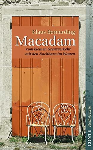 9783941657366: Macadam: Erzählungen vom Leben mit unseren Nachbarn im Westen