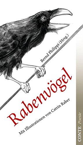 Rabenvogel: Lyrik Anthologie: Bernd Philippi, Catrin