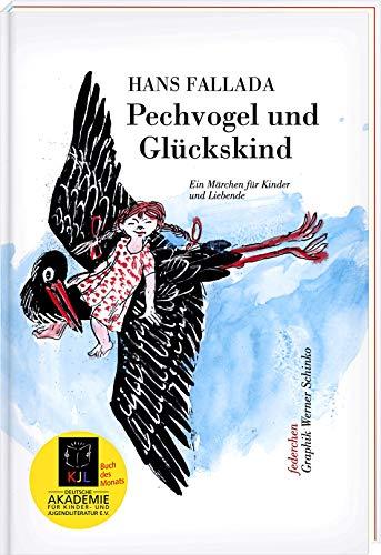 9783941683020: Pechvogel und Glückskind: Ein Märchen für Kinder und Liebende