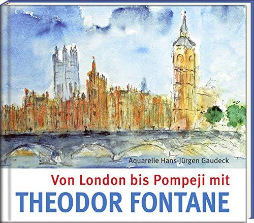 9783941683419: Von London bis Pompeji mit Theodor Fontane