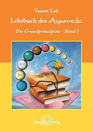 Das Handbuch des Ayurveda. Bd.1: Vasant Lad