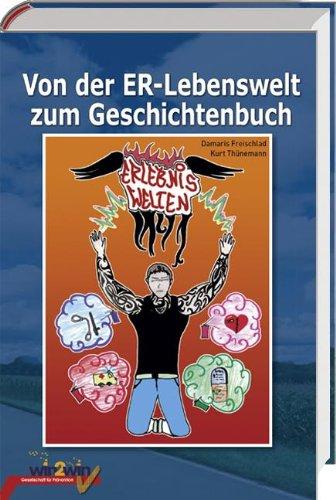 9783941710054: Von der ER-Lebenswelt zum Geschichtenbuch