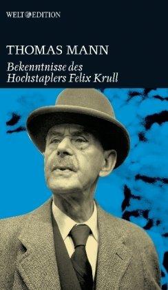9783941711013: Die Bekenntnisse des Hochstaplers Felix Krull