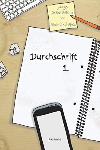 9783941725300: Durchschrift: Junge Schreibtalente aus Rheinland-Pfalz