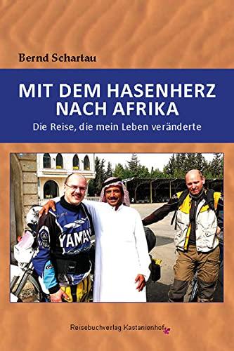 Schartau:Mit dem Hasenherz nach Afrika