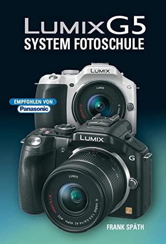 9783941761315: Lumix G5 System Fotoschule