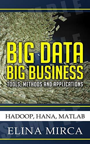 9783941769960: Big Data - Big Business: Tools, Methods and Applications - Hadoop, HANA, MATLAB
