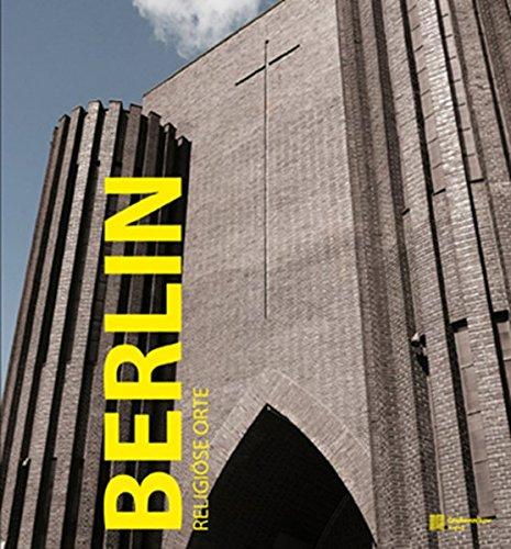 9783941784093: Götz, T: Berlin. Sakrale Orte Ed. 2010