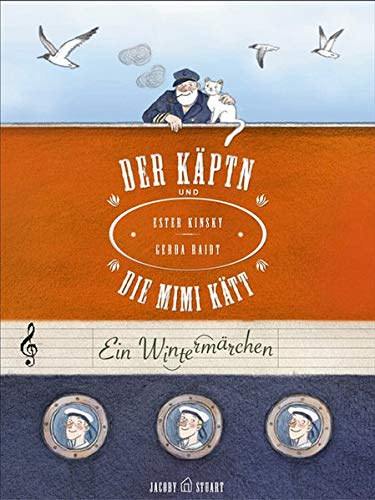Der Käptn und die Mimi Kätt: Esther Kinsky;Gerda Raidt